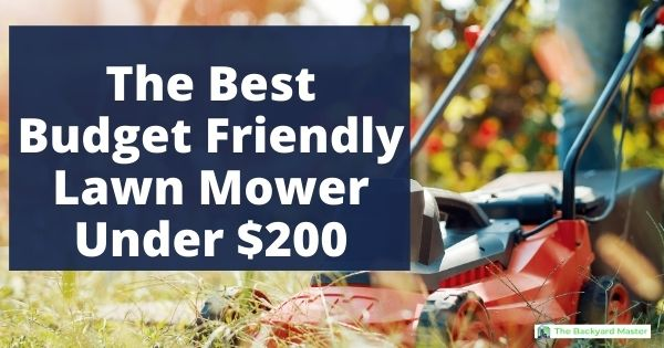 The best lawn mowers under $200