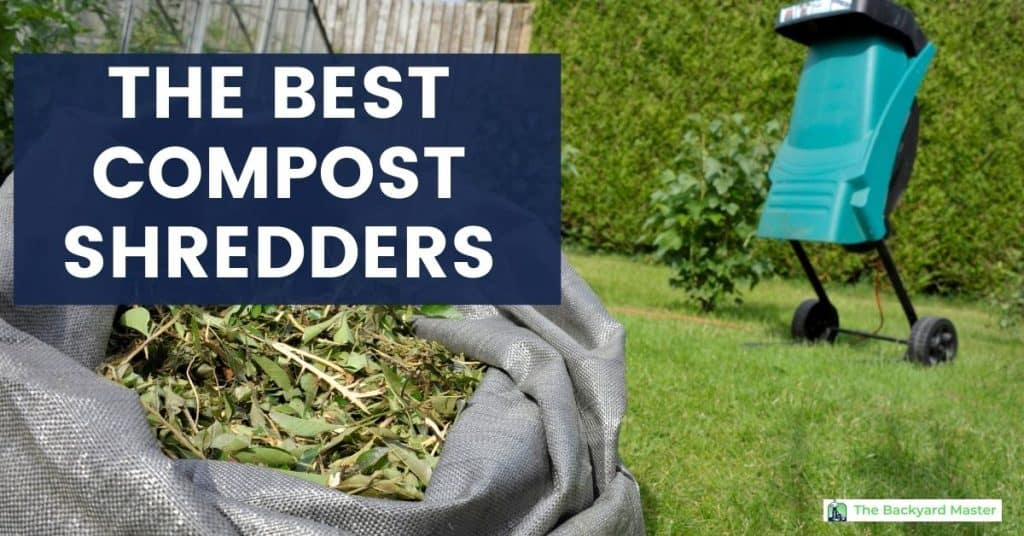 The best compost shredders