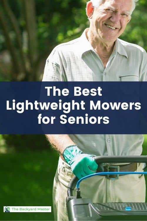 The best lightweight mowers for seniors and women