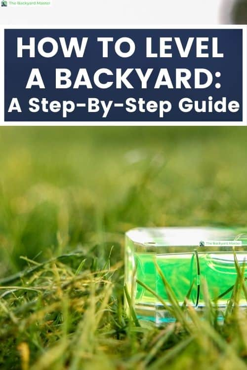 A step by step guide to level your backyard.