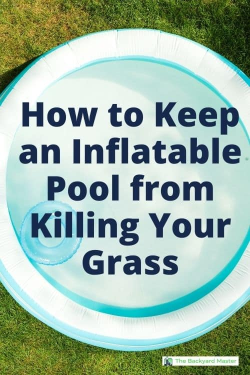 How to protect grass from an inflatable pool.